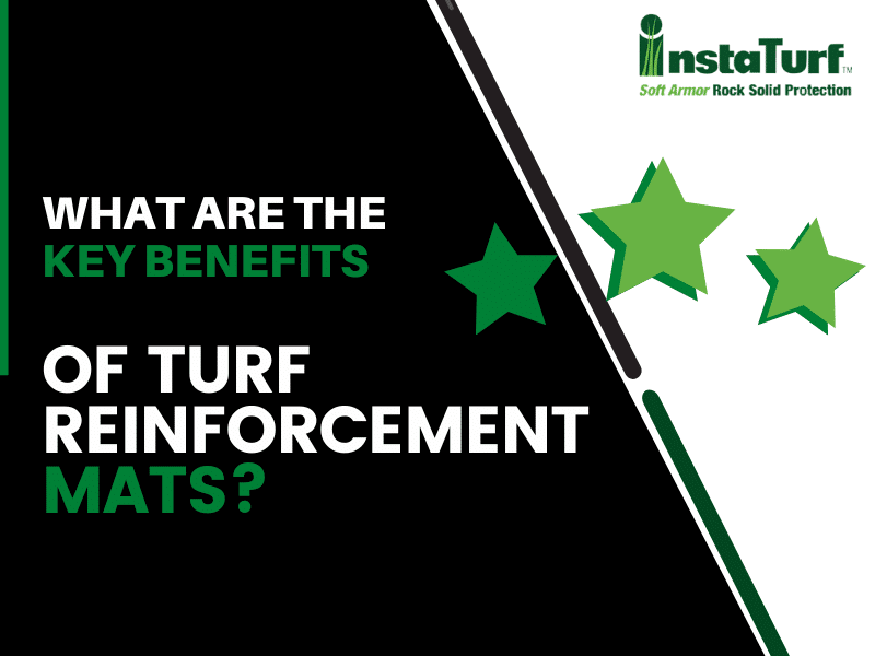 What Are The Key Benefits Of Turf Reinforcement Mats?