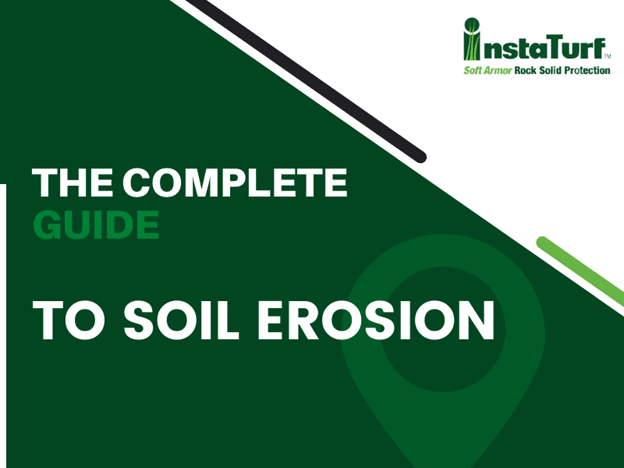 The Complete Guide to Soil Erosion